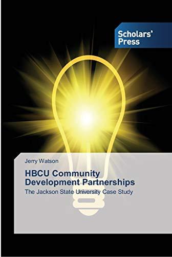 HBCU Community Development Partnerships: The Jackson State: Jerry Watson