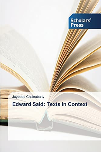 9783639701258: Edward Said: Texts in Context