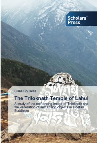 The Triloknath Temple of Lahul (Paperback): Cousens Diana