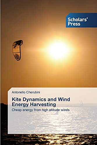 9783639702941: Kite Dynamics and Wind Energy Harvesting