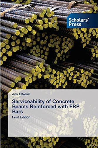 9783639703184: Serviceability of Concrete Beams Reinforced with FRP Bars: First Edition