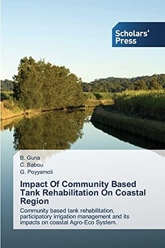 Impact Of Community Based Tank Rehabilitation On: Guna, B.; Babou,