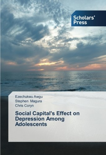 9783639703337: Social Capital's Effect on Depression Among Adolescents