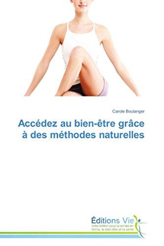 9783639704136: Accédez au bien-être grâce à des méthodes naturelles (Omn.Vie) (French Edition)
