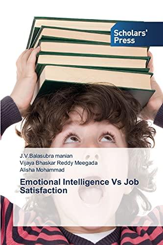9783639705690: Emotional Intelligence Vs Job Satisfaction