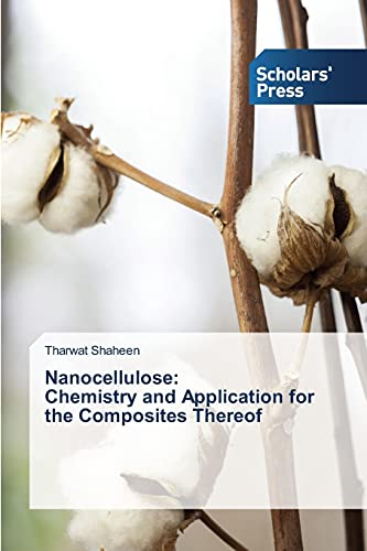 9783639707755: Nanocellulose: Chemistry and Application for the Composites Thereof