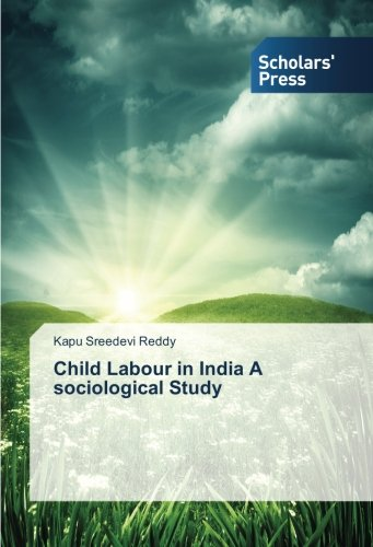 9783639707793: Child Labour in India A sociological Study