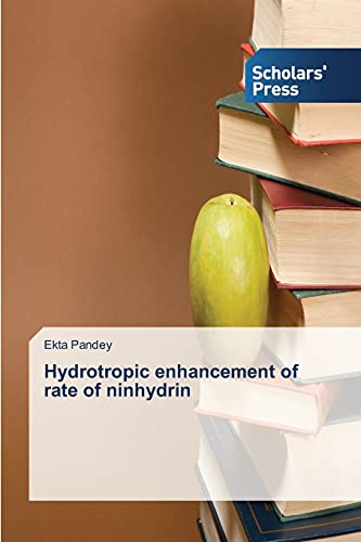 9783639710298: Hydrotropic enhancement of rate of ninhydrin