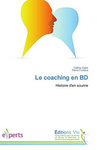 9783639711813: Le coaching en BD: Histoire d'en sourire (French Edition)