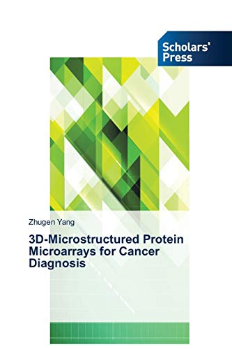 9783639712643: 3D-Microstructured Protein Microarrays for Cancer Diagnosis