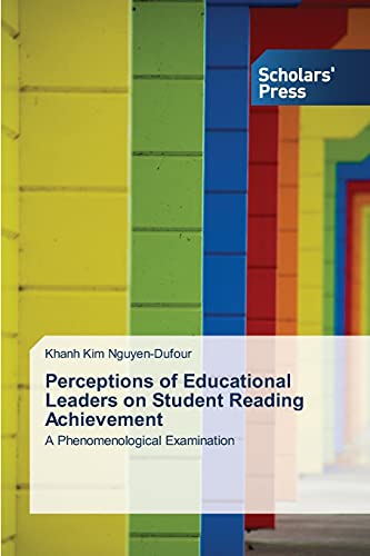 Perceptions of Educational Leaders on Student Reading: Nguyen-Dufour Khanh Kim