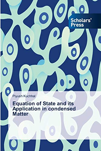 9783639718089: Equation of State and its Application in condensed Matter