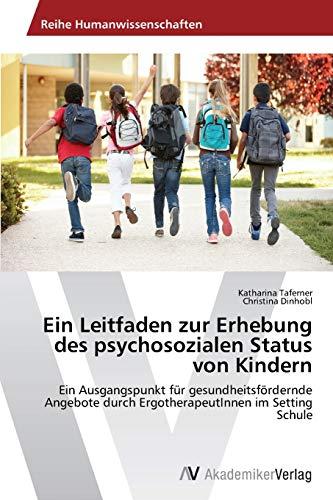 9783639720402: Ein Leitfaden zur Erhebung des psychosozialen Status von Kindern