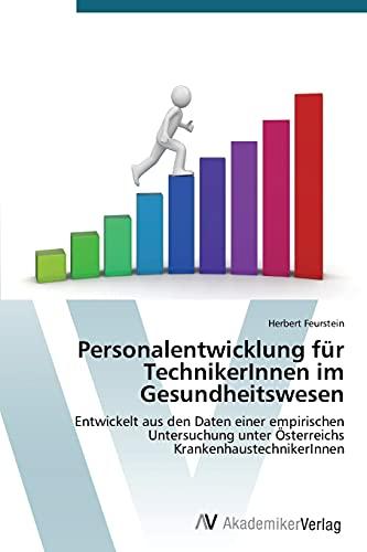 9783639721300: Personalentwicklung für TechnikerInnen im Gesundheitswesen