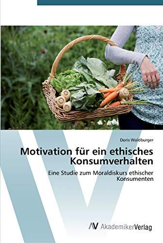 Motivation für ein ethisches Konsumverhalten: Doris Waldburger