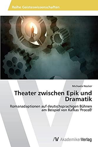 9783639723489: Theater zwischen Epik und Dramatik