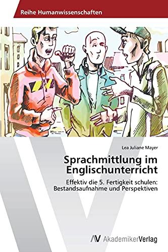 9783639724028: Sprachmittlung im Englischunterricht
