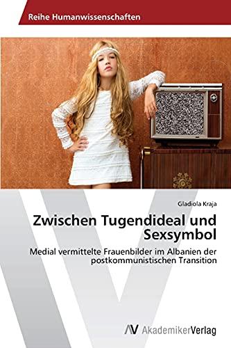 9783639726442: Zwischen Tugendideal und Sexsymbol