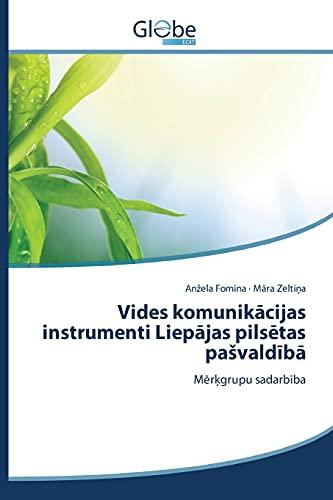 9783639730432: Vides komunikācijas instrumenti Liepājas pilsētas pašvaldībā (Latvian Edition)