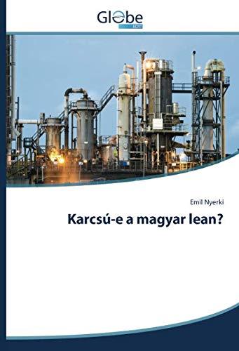 9783639734737: Karcsú-e a magyar lean? (Hungarian Edition)
