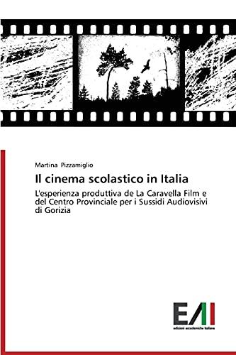Il cinema scolastico in Italia: L'esperienza produttiva