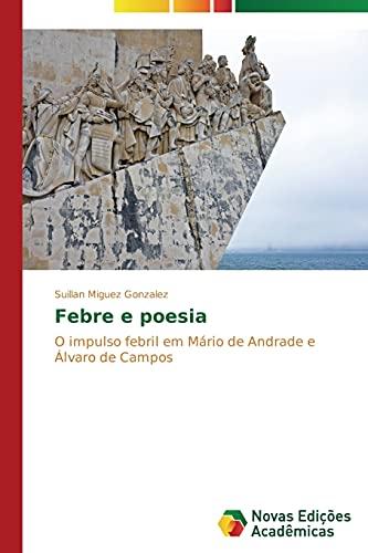 Febre e poesia: Miguez Gonzalez, Suillan