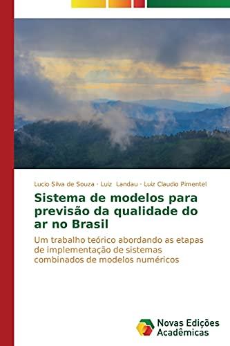 Sistema de Modelos Para Previsao Da Qualidade: Silva De Souza