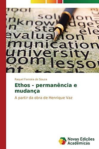Ethos - permanência e mudança: Ferreira de Souza,