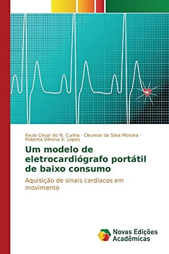 Um modelo de eletrocardià grafo port: Do N. Cunha