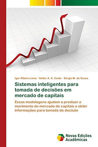 Sistemas inteligentes para tomada de decisões em: Lima Igor Ribeiro