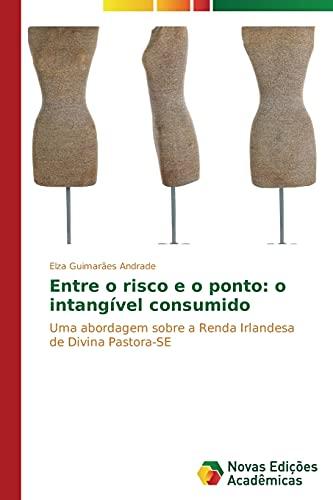 Entre o risco e o ponto: o: Guimarães Andrade, Elza