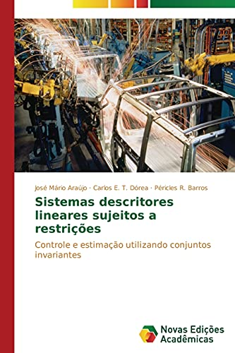 Sistemas descritores lineares sujeitos a restri: Araújo Josà Mário