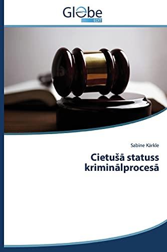 9783639745221: Cietu Statuss Krimin Lproces