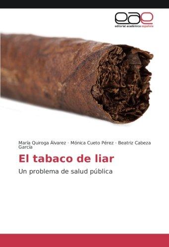 9783639745351: El tabaco de liar: Un problema de salud pública (Spanish Edition)