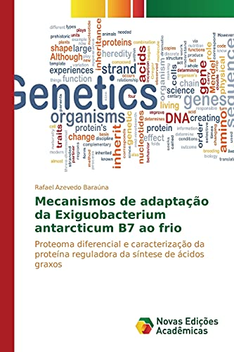 9783639748420: Mecanismos de adaptação da Exiguobacterium antarcticum B7 ao frio (Portuguese Edition)