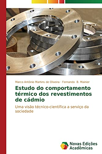 Estudo do comportamento térmico dos revestimentos de: Marco Antônio Martins