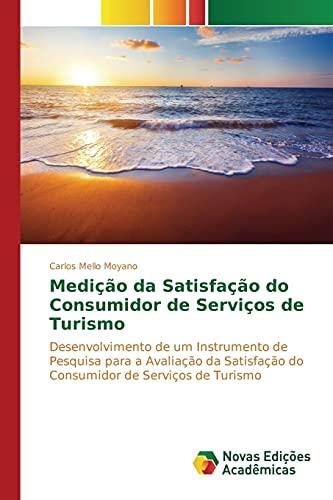 Medição da Satisfação do Consumidor de Serviços de Turismo (...