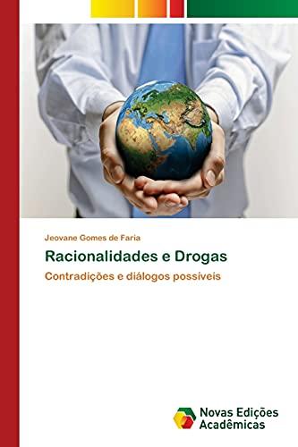 9783639750706: Racionalidades e Drogas (Portuguese Edition)