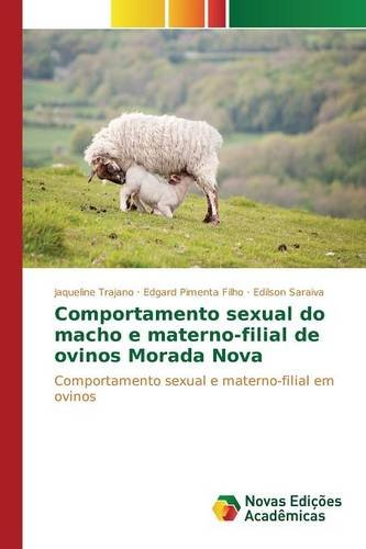 Comportamento sexual do macho e materno-filial de: Jaqueline Trajano