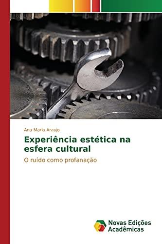 Experiência estética na esfera cultural: Araujo, Ana Maria