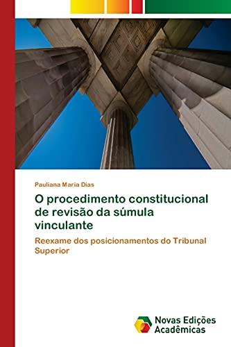 9783639753684: O procedimento constitucional de revisão da súmula vinculante (Portuguese Edition)