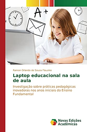 Laptop Educacional Na Sala de Aula: Flauzino Ramon Orlando