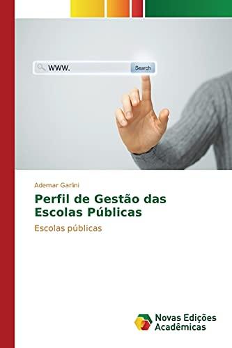 9783639754513: Perfil de Gestão das Escolas Públicas (Portuguese Edition)