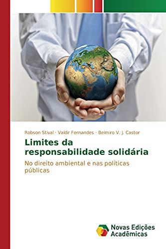 Limites da responsabilidade solidária: Stival, Robson /
