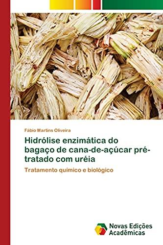Hidrólise enzimática do bagaço de cana-de-açúcar pré-tratado: Martins Oliveira, Fábio