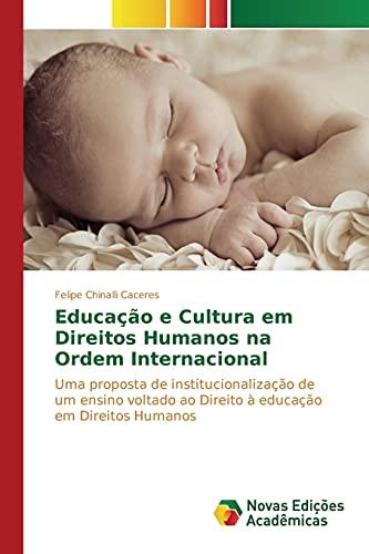 9783639756852: Educação e Cultura em Direitos Humanos na Ordem Internacional (Portuguese Edition)