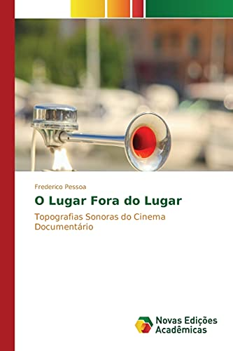 9783639757163: O Lugar Fora do Lugar (Portuguese Edition)