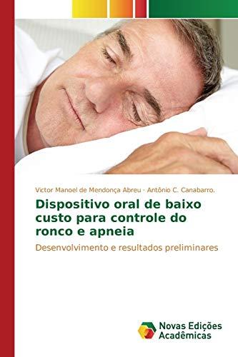 9783639758504: Dispositivo oral de baixo custo para controle do ronco e apneia (Portuguese Edition)