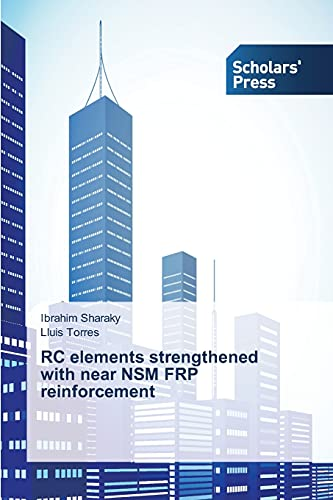 9783639761245: RC elements strengthened with near NSM FRP reinforcement