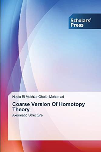 9783639761986: Coarse Version Of Homotopy Theory